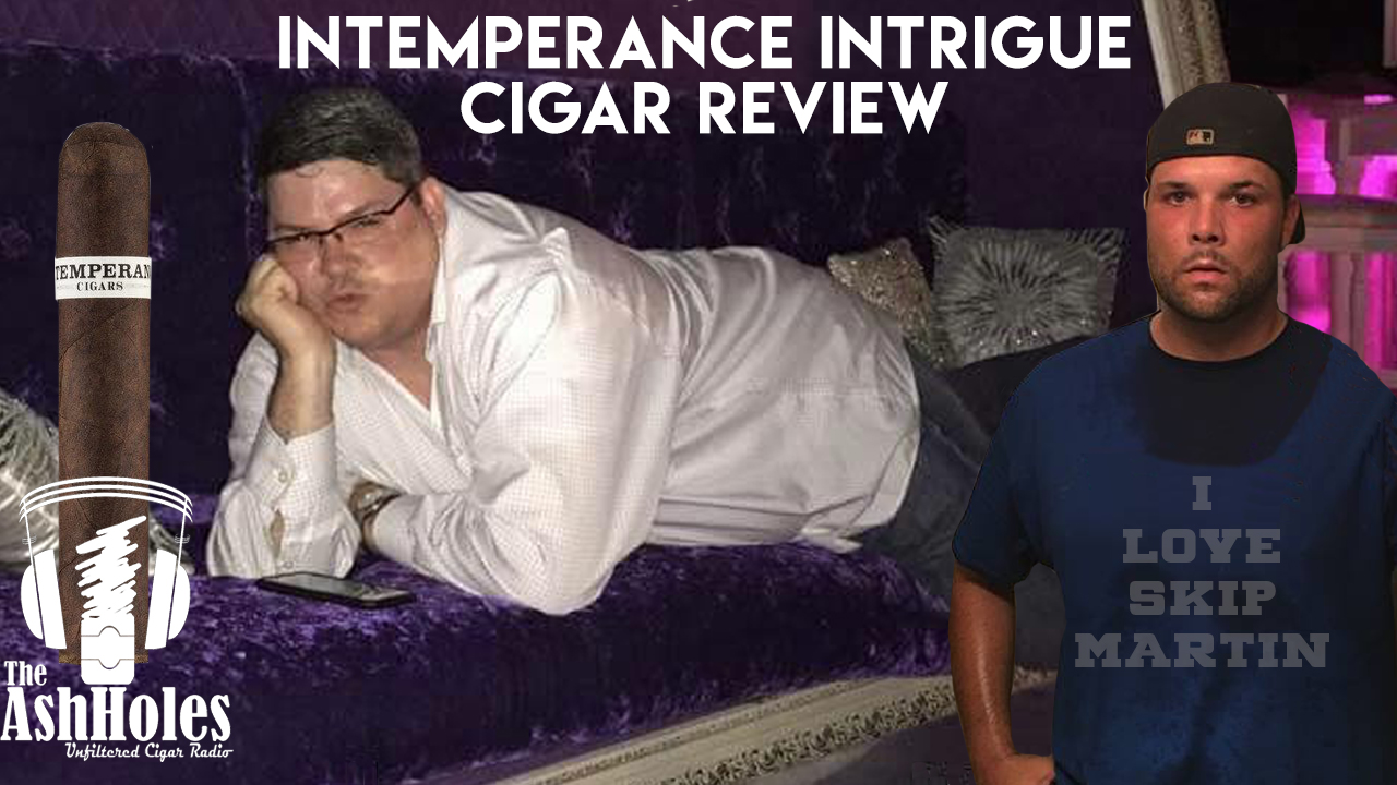 Intemperance BA Intrigue Cigar Review